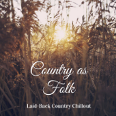 Laid-Back Country Chillout