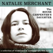 Natalie Merchant - Bury Me Under the Weeping Willow