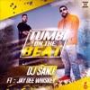 Tumbi On The Beat feat Jay Dee Whiskey Single