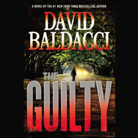The Guilty: Will Robie, Book 4 (Unabridged) audiobook