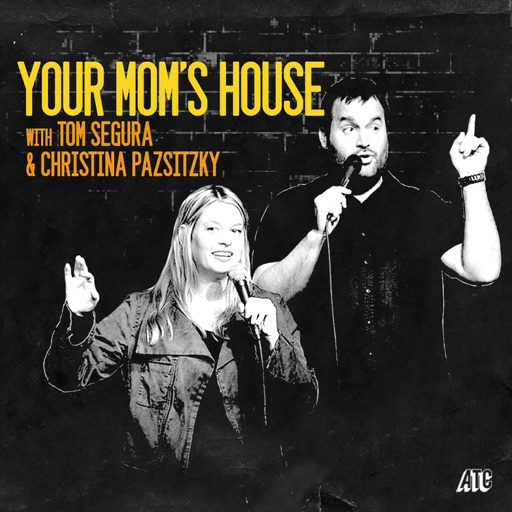 Cover image of Your Mom's House with Christina P. and Tom Segura
