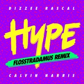 Hype (Flosstradamus Remix) - Single