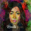 Rosalia - Where Would I Be