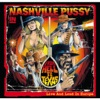 From Hell to Texas, Nashville Pussy