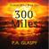 P.A. Glaspy - 300 Miles: Perilous Miles, Book 1 (Unabridged)