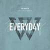 EVERYD4Y - WINNER
