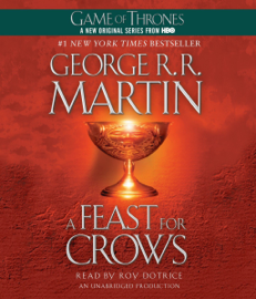 A Feast for Crows: A Song of Ice and Fire, Book 4 (Unabridged) audiobook