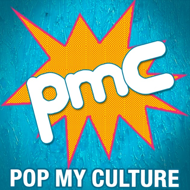 Pop My Culture Podcast by Nerdist Industries on Apple Podcasts