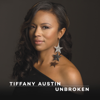 Tiffany Austin - Unbroken  artwork