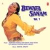 Bewafa Sanam (Vol 1)