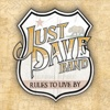 Rules to Live By - EP - Just Dave Band