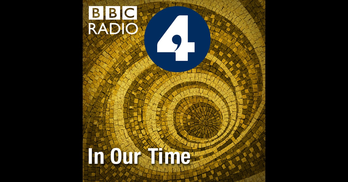 In Our Time by BBC on iTunes