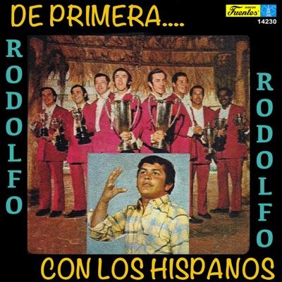 De Primera.... (with Los Hispanos) - Rodolfo Aicardi
