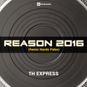 Reason 2016 (Remix Nando Palau)