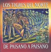 Los Tigres Del Norte - A Quien Corresponda