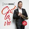 C'est La Vie - Ryan Ricks