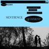 Sentience Quotient - EP - NAMO