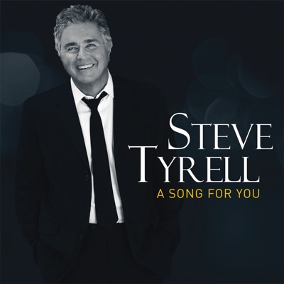 A Song For You - Steve Tyrell