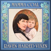 Mamma Coal - Love of a Mother