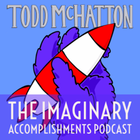 The Imaginary Accomplishments Podcast podcast