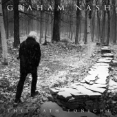 Graham Nash - Another Broken Heart