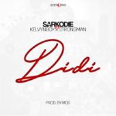 Didi (feat. Kelvynboy & Strongman) - Sarkodie