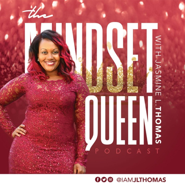 The Mindset Queen Podcast