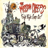 The Mission Creeps - Not As Wicked As You