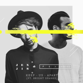 Keep Us Apart (feat. Bright Sparks)