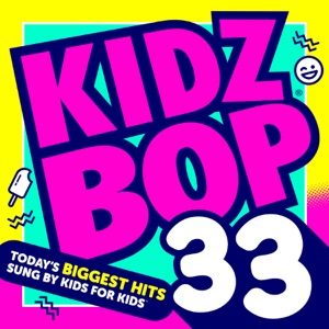 Kidz Bop 33 Mp3 Download