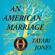 Tayari Jones - An American Marriage (Oprah's Book Club): A Novel (Unabridged)