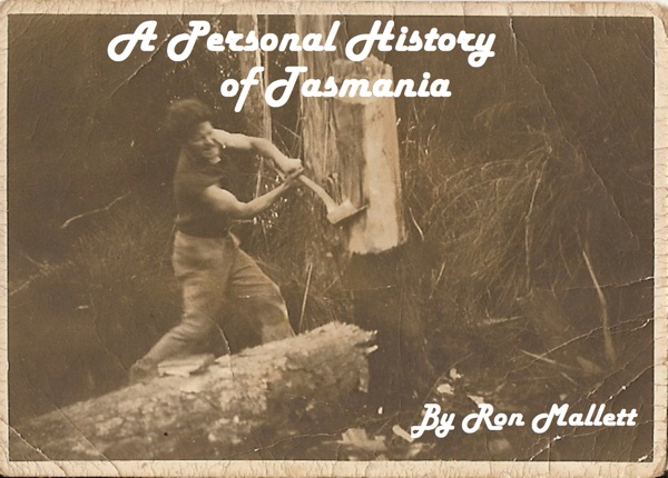 A Personal History of Tasmania
