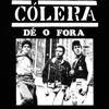 Cólera - Dê o Fora - EP  arte
