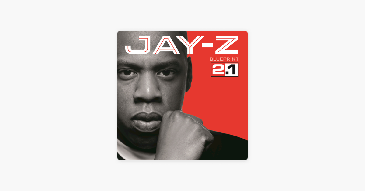 Blueprint 21 by jay z on itunes blueprint 21 by jay z on itunes malvernweather Gallery
