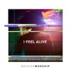 I Feel Alive - Single - Bayside Worship