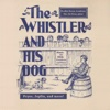 The Whistler and His Dog
