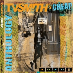 Cheap the Anthology - Remastered