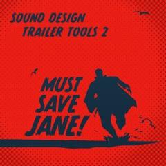 Sound Design Trailer Tools, Vol. II