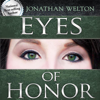 Jonathan Welton - Eyes of Honor: Training for Purity and Righteousness (Unabridged) artwork