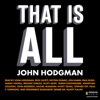 John Hodgman - That Is All (Unabridged)  artwork