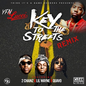 Key to the Streets (Remix) [feat. 2 Chainz, Lil Wayne & Quavo] - Single Mp3 Download