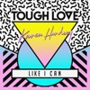 Tough Love & Karen Harding