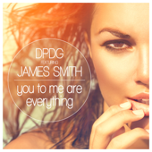 You to Me Are Everything (feat. James Smith) [Tbo & Vega Remix] - Dpdg