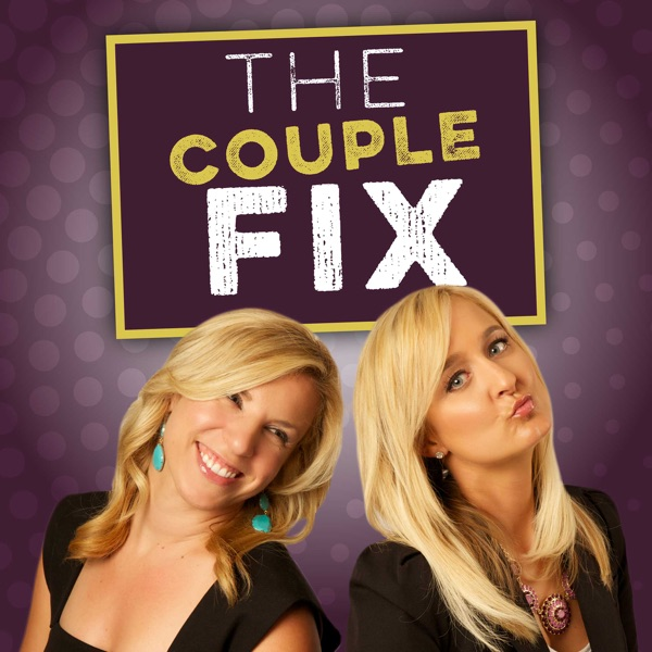 The Couple Fix: Relationships | Marriage | Expert Advice