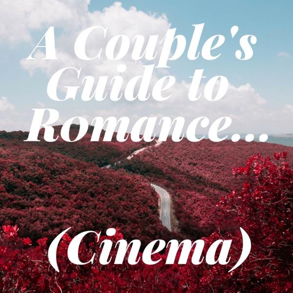 A Couple's Guide to Romance...(Cinema)