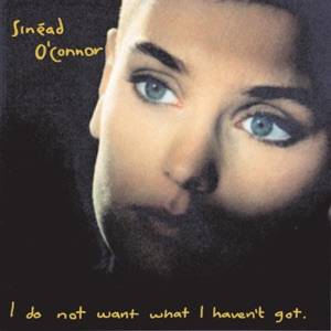 I Do Not Want What I Haven't Got (Deluxe Version)