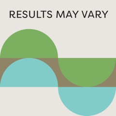 Results May Vary Podcast Podcast: Design Thinking for Living