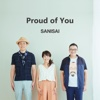 Proud of You - Single - SANISAI