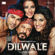 Dilwale (Original Motion Picture Soundtrack) - Pritam - Pritam