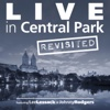 Live in Central Park (Revisited) - Lee Lessack & Johnny Rodgers